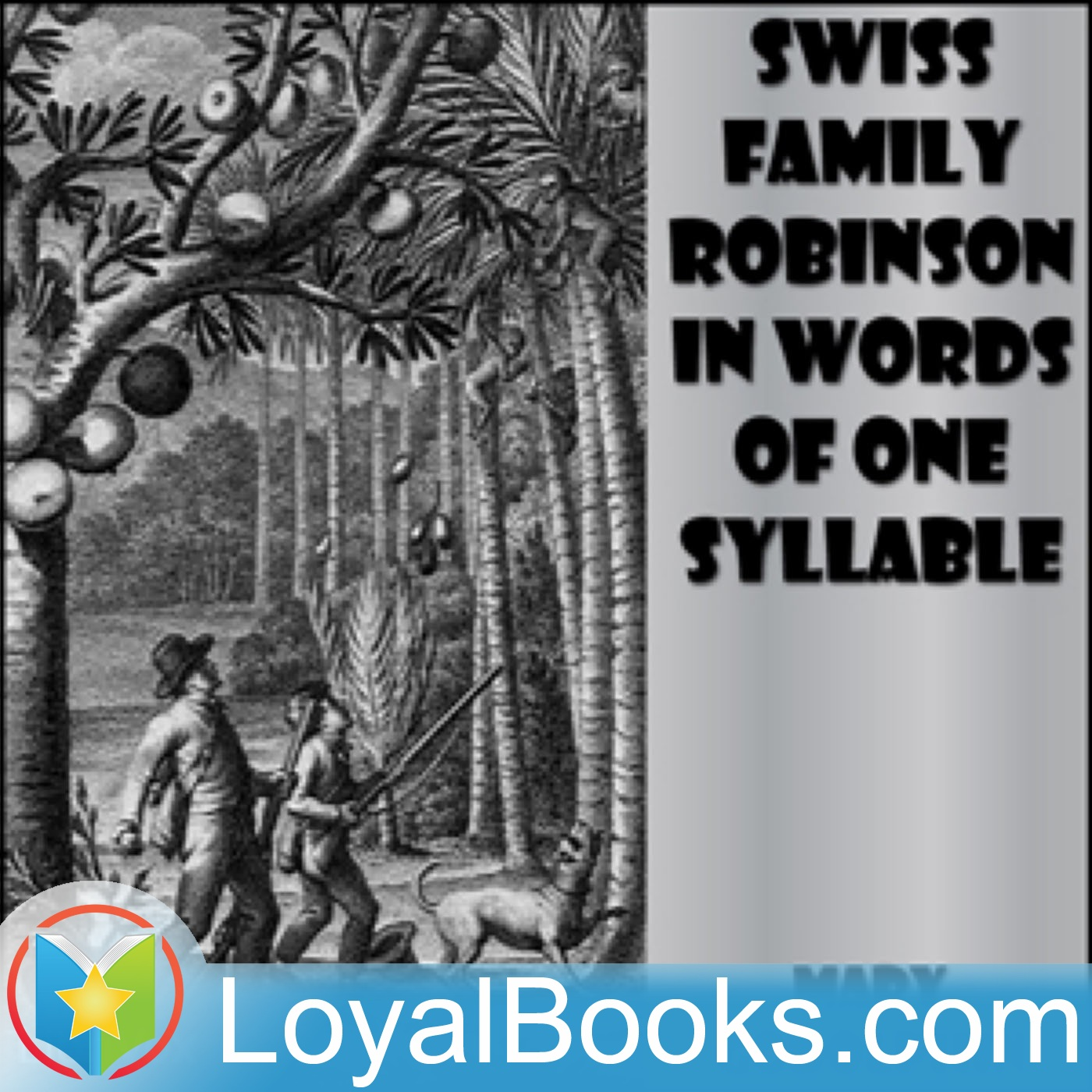 swiss family robinson in words of one syllable by lucy aikin