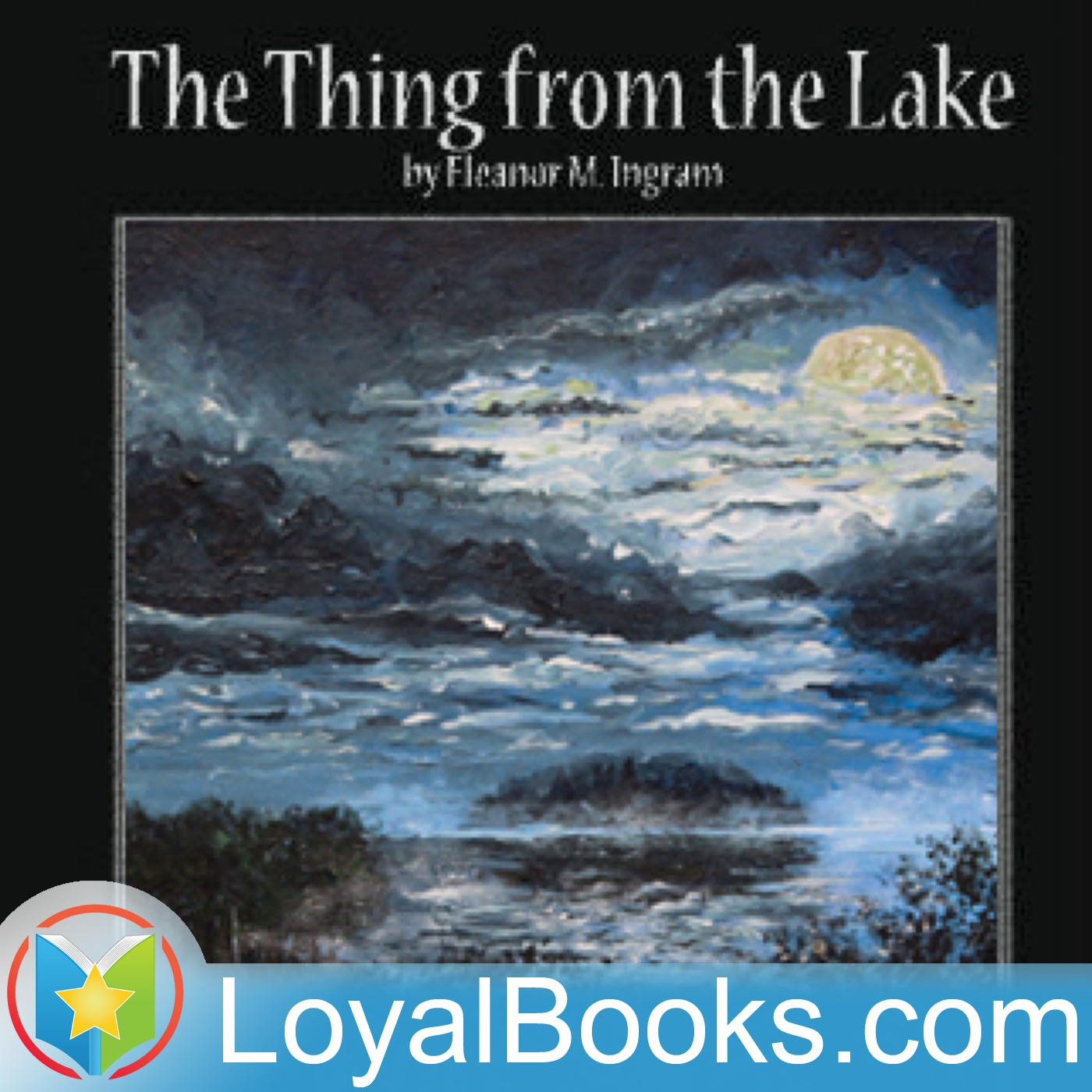 <![CDATA[The Thing from the Lake by Eleanor M. Ingram]]>