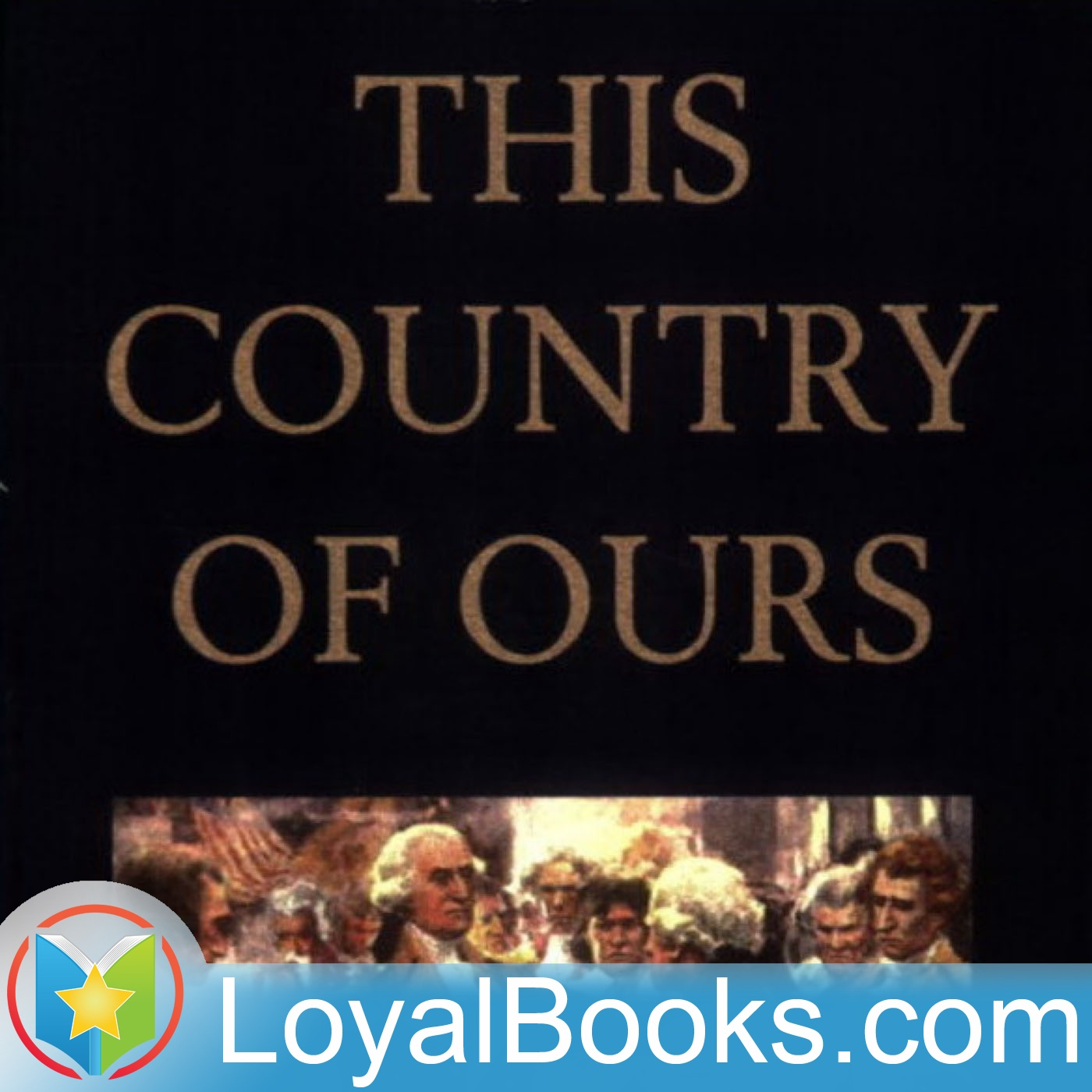 <![CDATA[This Country of Ours by Henrietta Elizabeth Marshall]]>