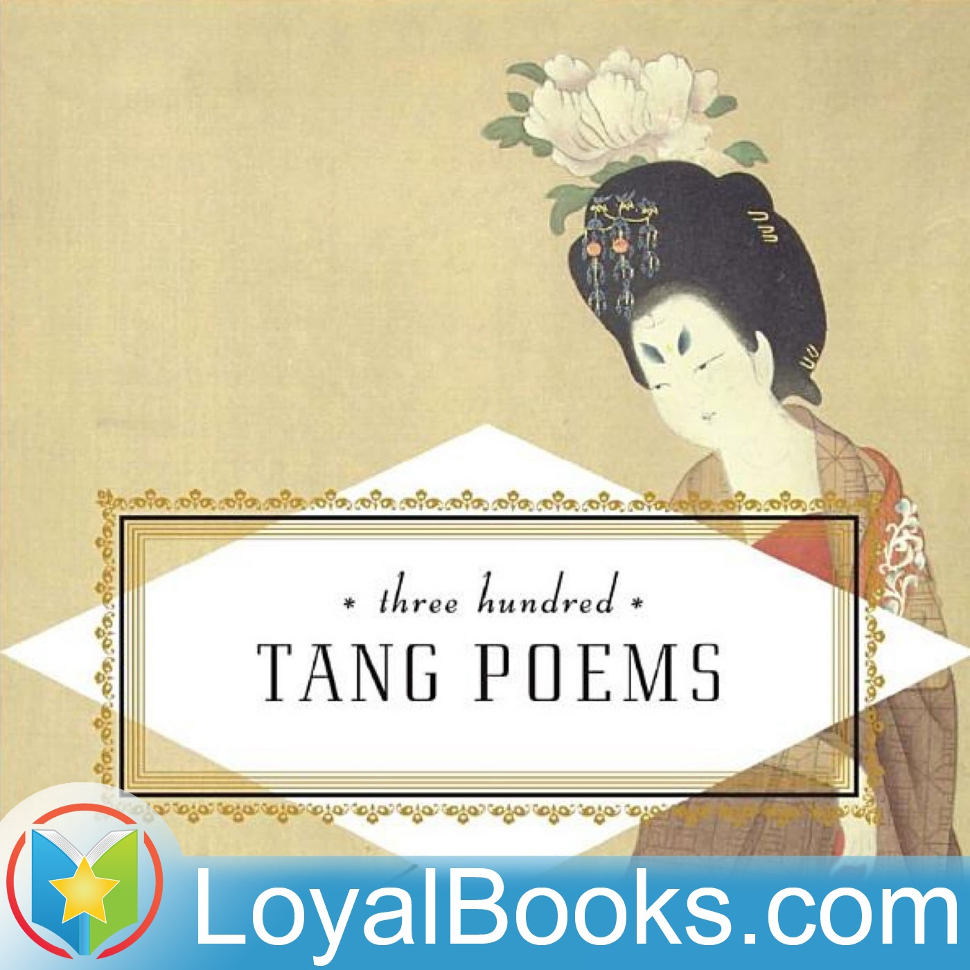 <![CDATA[唐诗三百首,卷一  Three Hundred Tang Poems by Unknown]]>