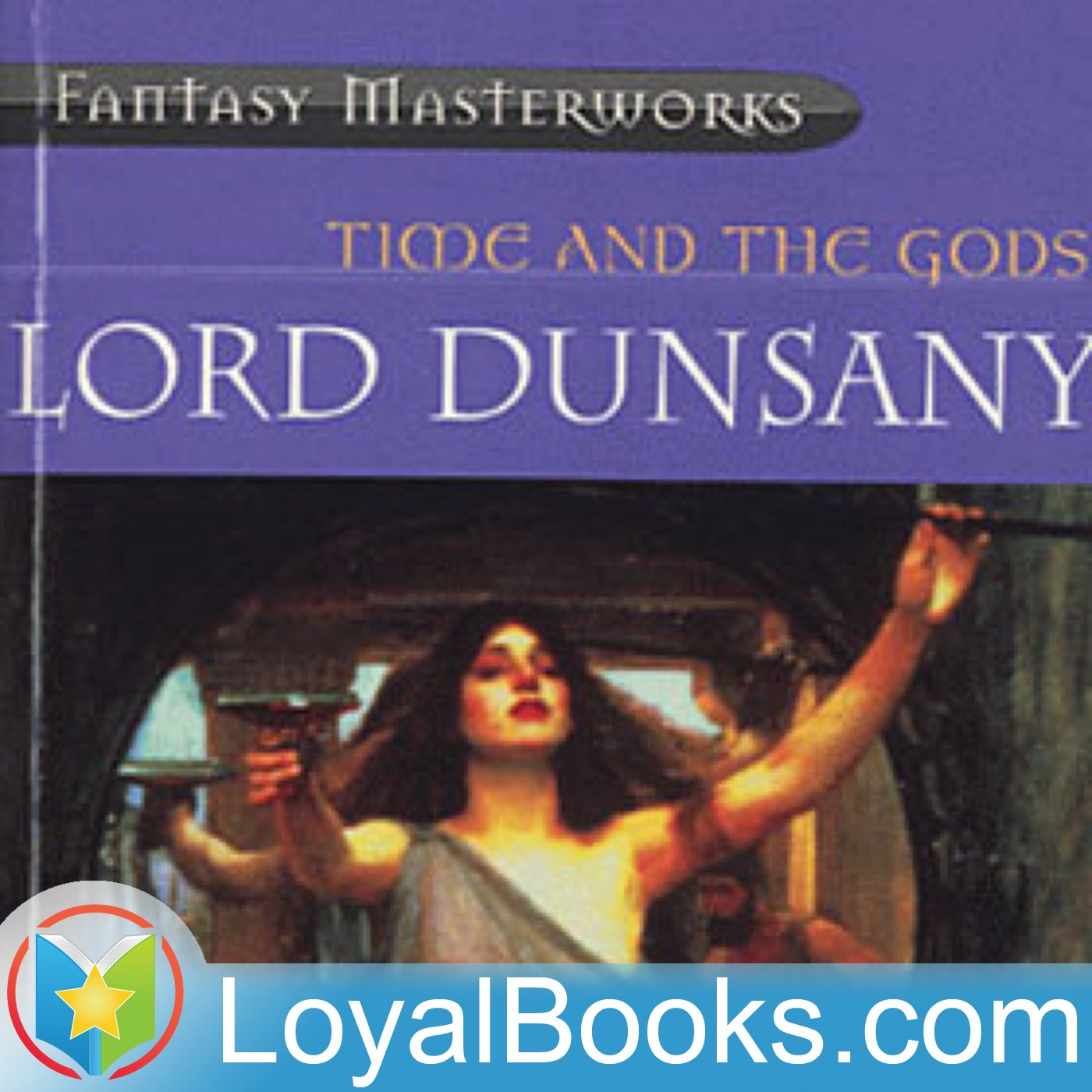 <![CDATA[Time and the Gods by Lord Dunsany ]]>