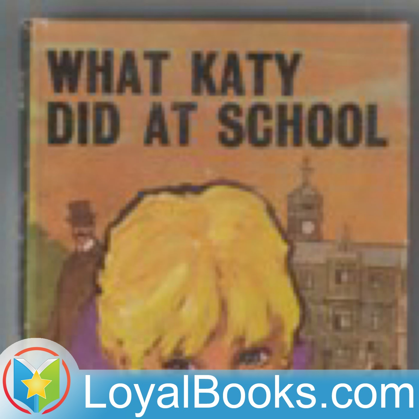 <![CDATA[What Katy Did at School by Susan Coolidge]]>