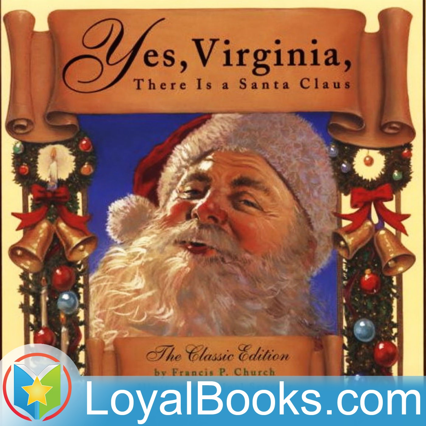 <![CDATA[Yes, Virginia, There Is A Santa Claus by Francis Pharcellus Church]]>