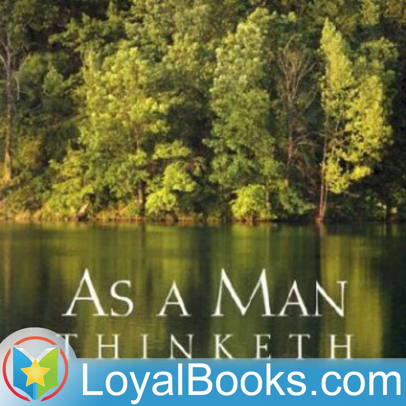 <![CDATA[As a Man Thinketh by James Allen]]>