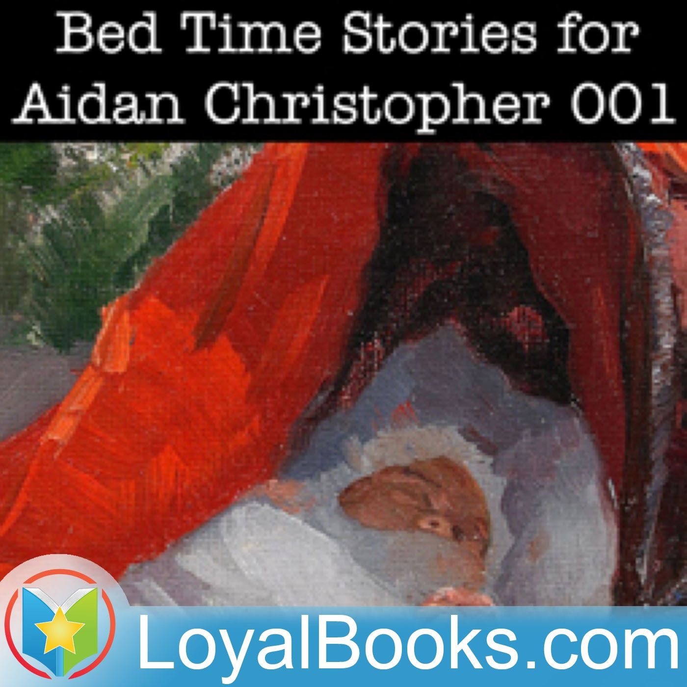<![CDATA[Bed Time Stories for Aidan Christopher by Unknown]]>