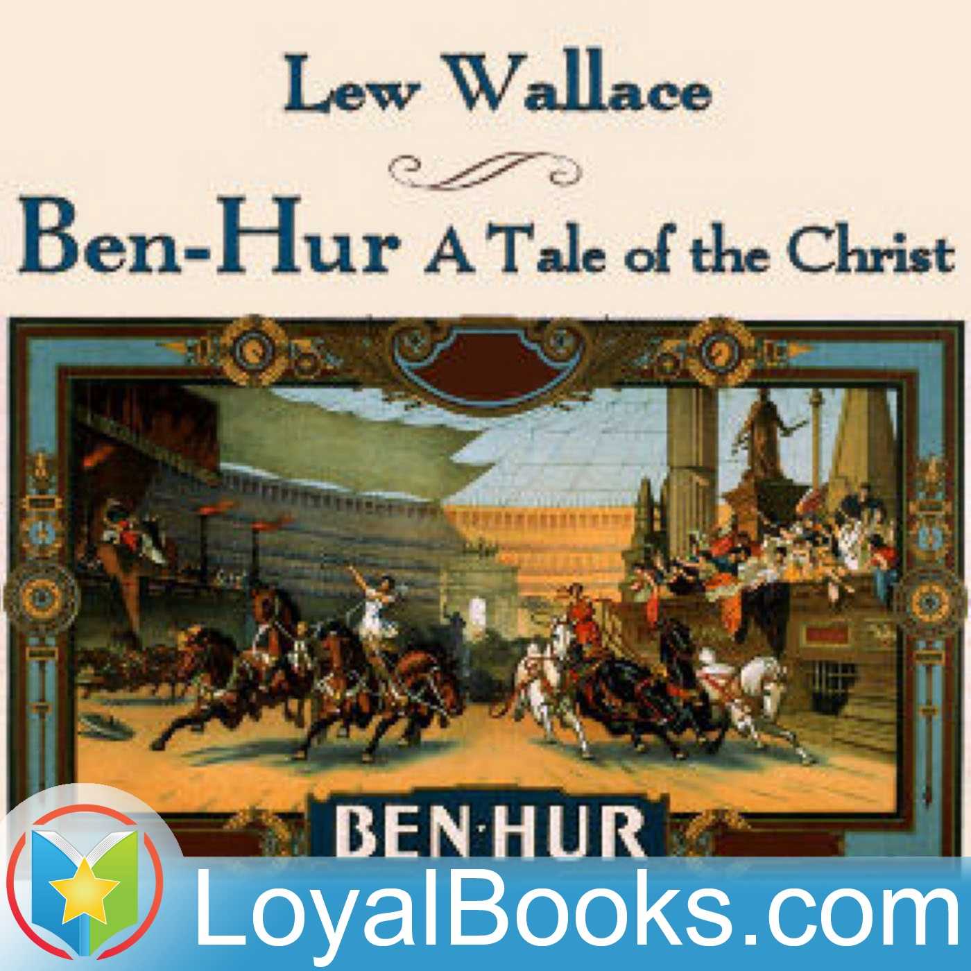 <![CDATA[Ben-Hur: A Tale of the Christ by Lew Wallace]]>