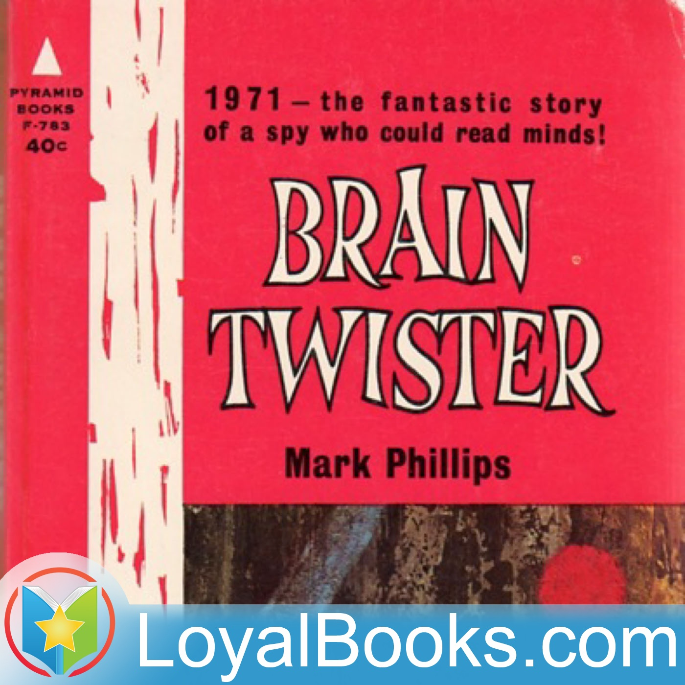 <![CDATA[Brain Twister by Mark Phillips (Randall Garrett and Laurence M. Janifer)]]>