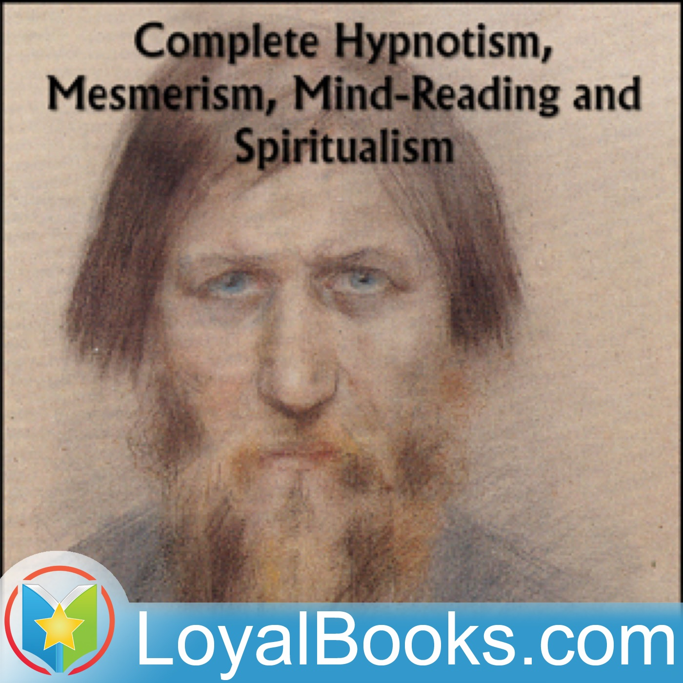 <![CDATA[Complete Hypnotism, Mesmerism, Mind-Reading and Spiritualism by A. Alpheus]]>