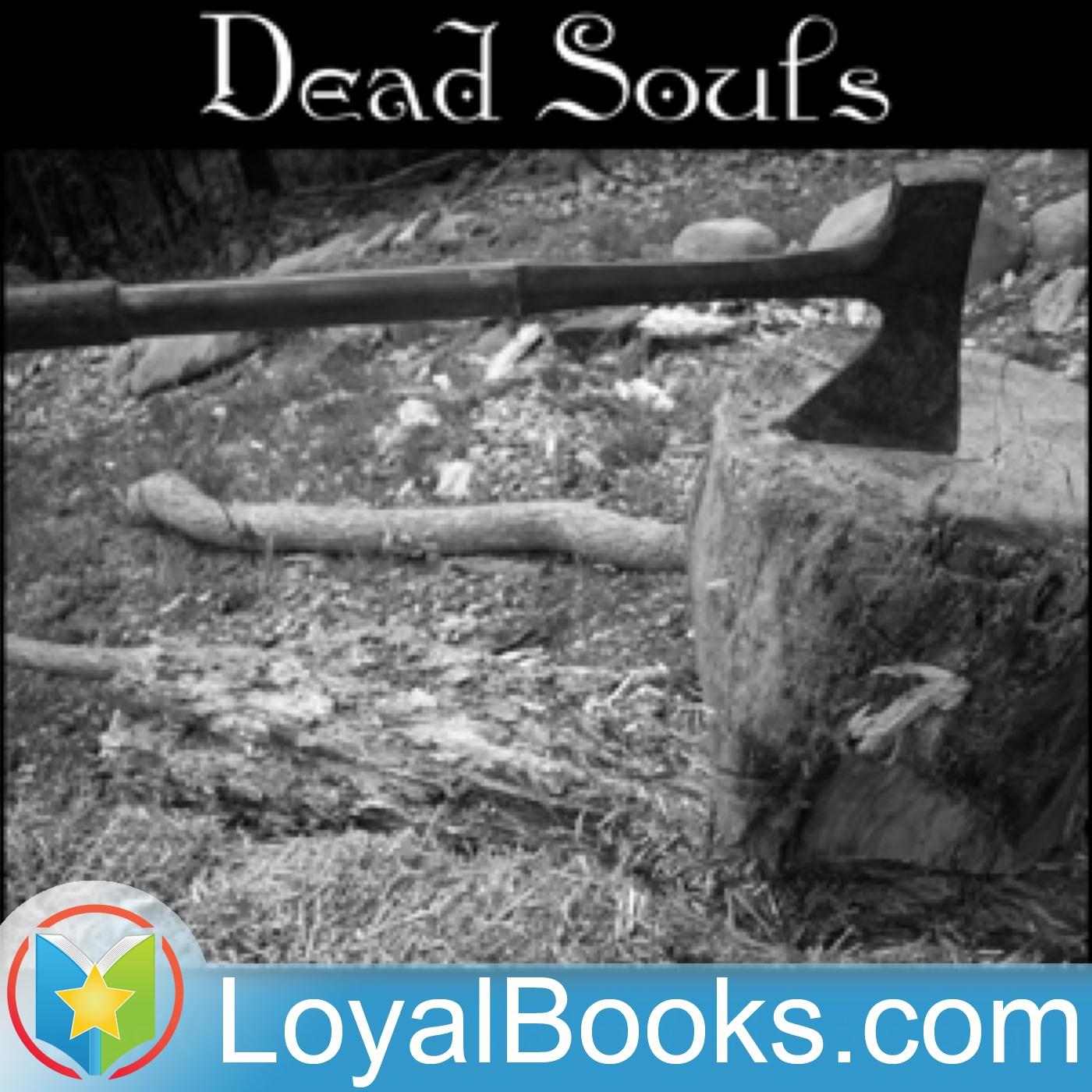 <![CDATA[Dead Souls by Nikolai Vasilievich Gogol]]>