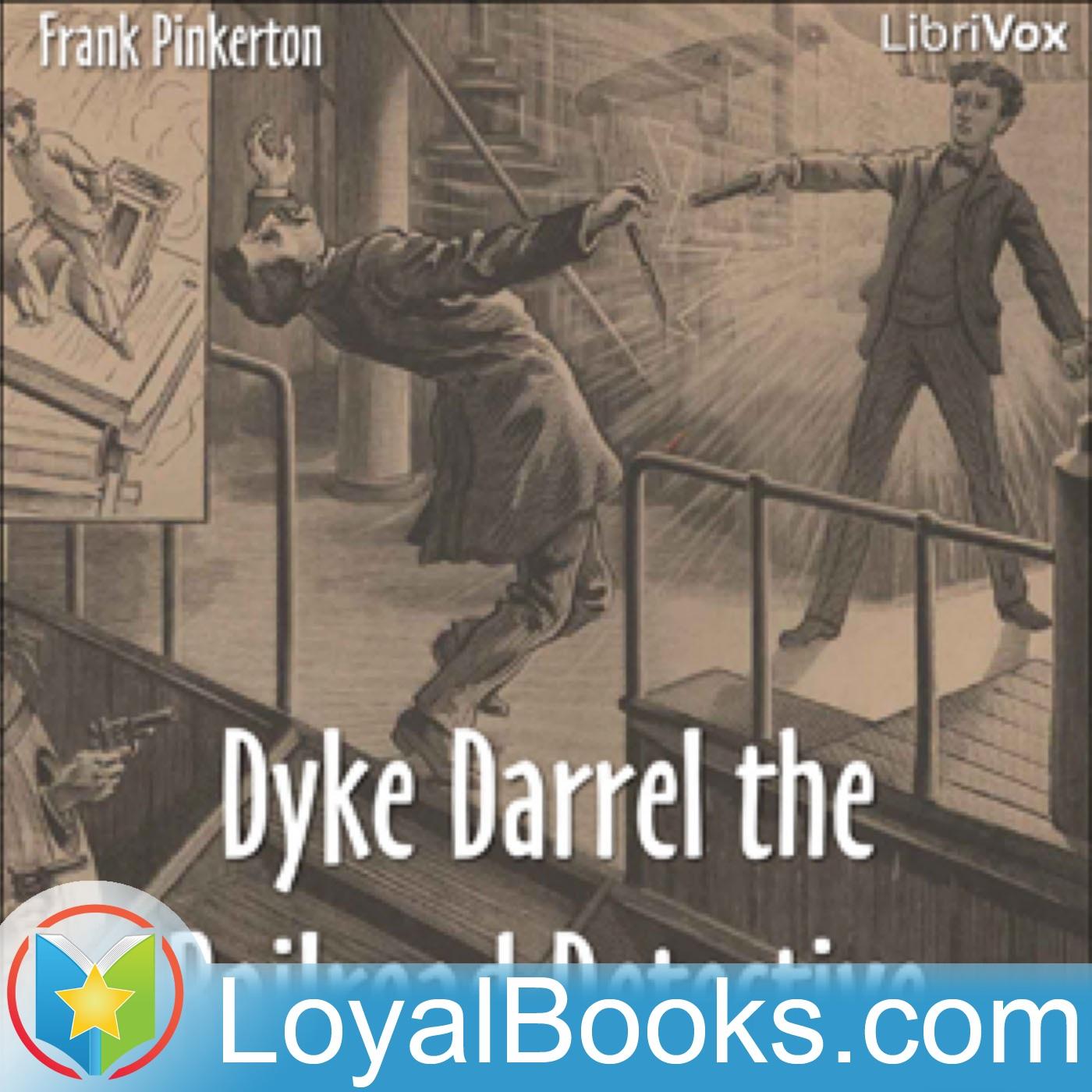 <![CDATA[Dyke Darrel the Railroad Detective by Frank Pinkerton]]>