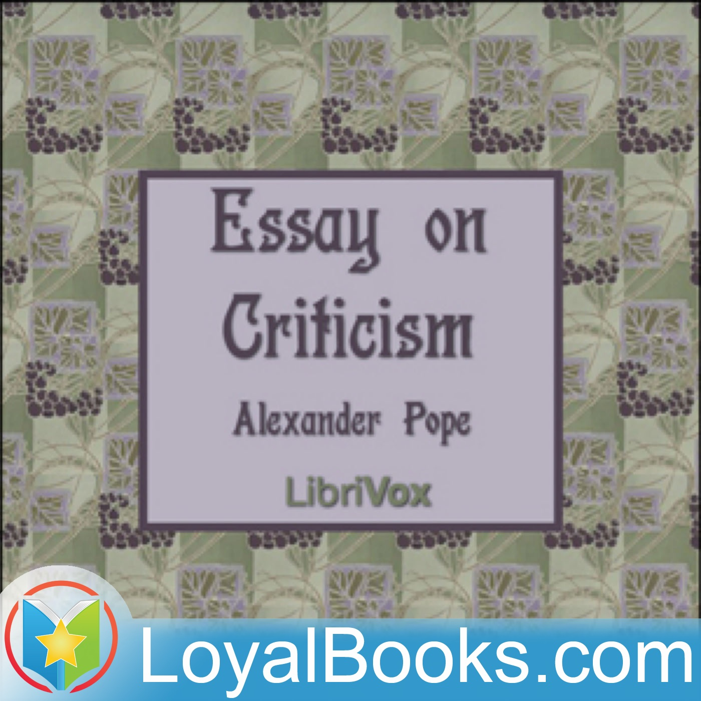 An Essay On Criticism By Alexander Pope  Free At Loyal Books
