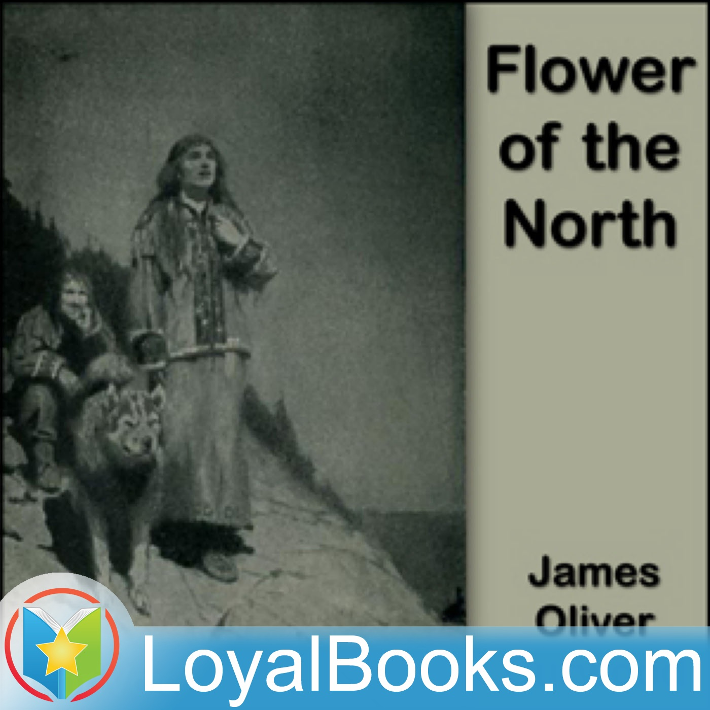 <![CDATA[Flower of the North by James Oliver Curwood]]>