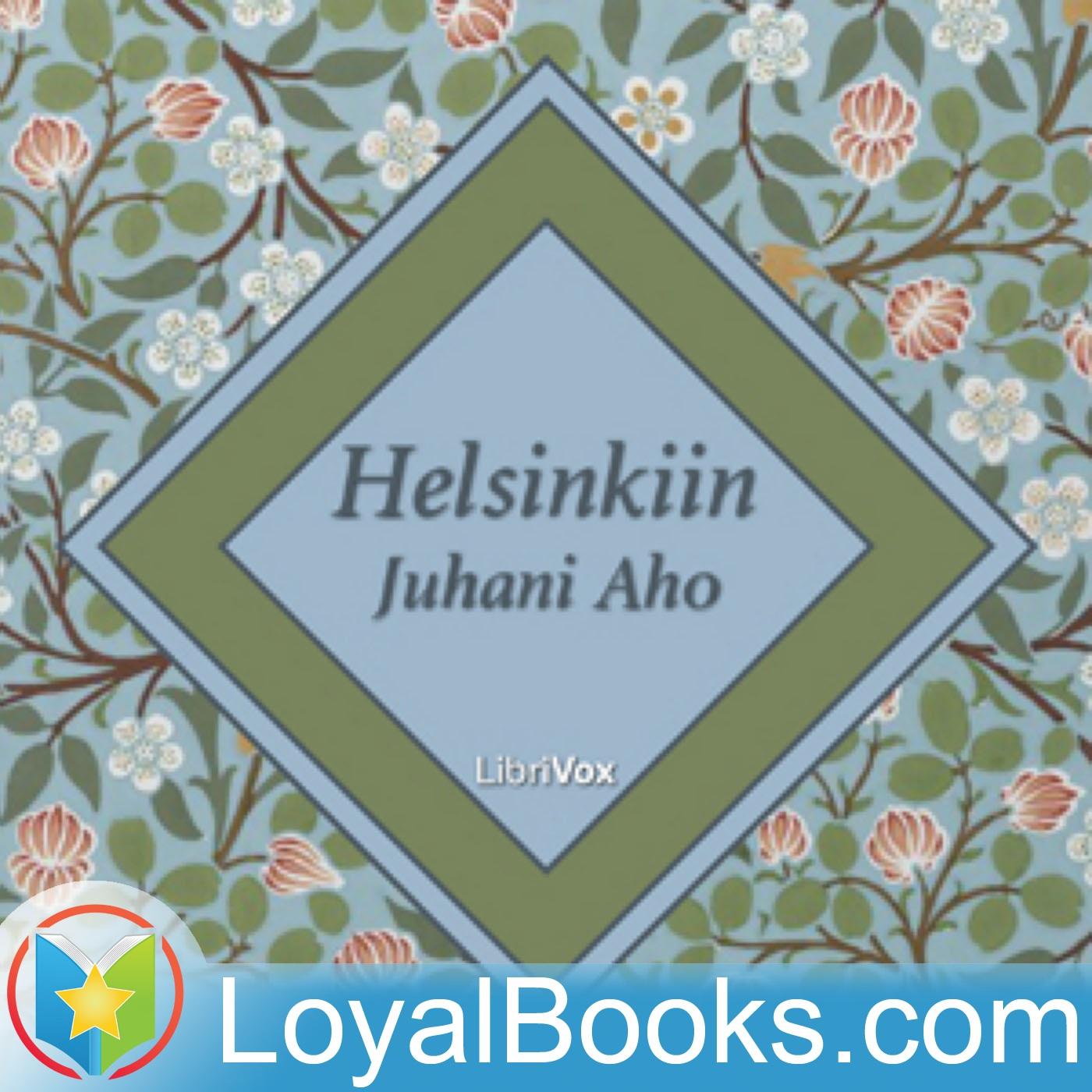 <![CDATA[Helsinkiin by Juhani Aho]]>