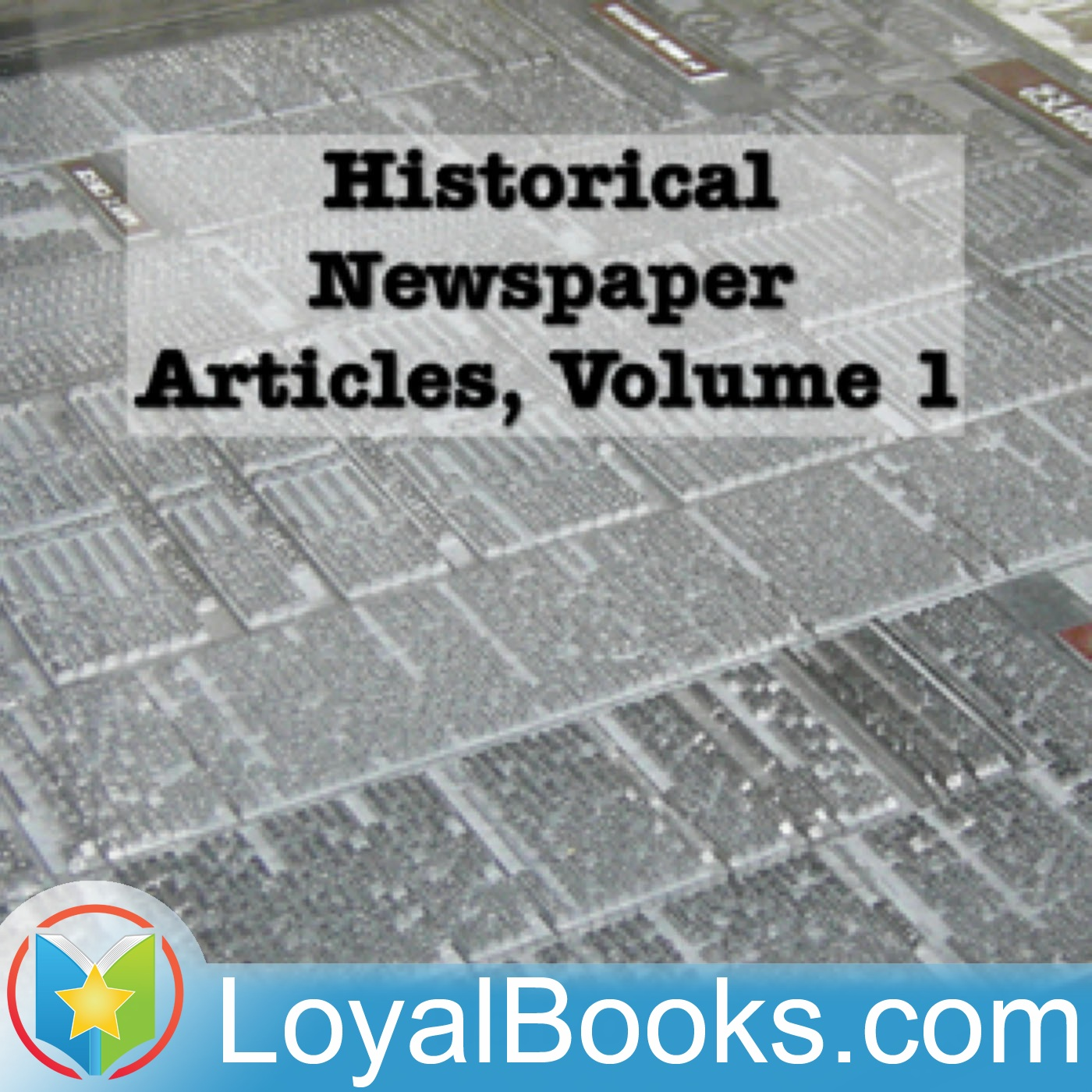 <![CDATA[Historical Newspaper Articles by Various]]>
