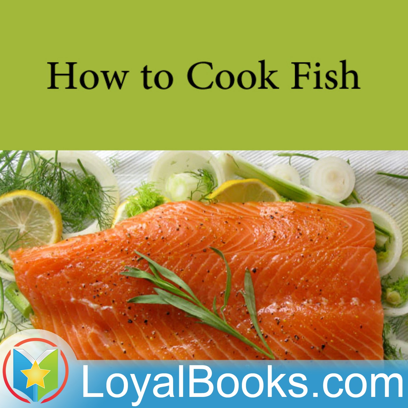 02 fish in season how to cook fish by olive green for How to make fish