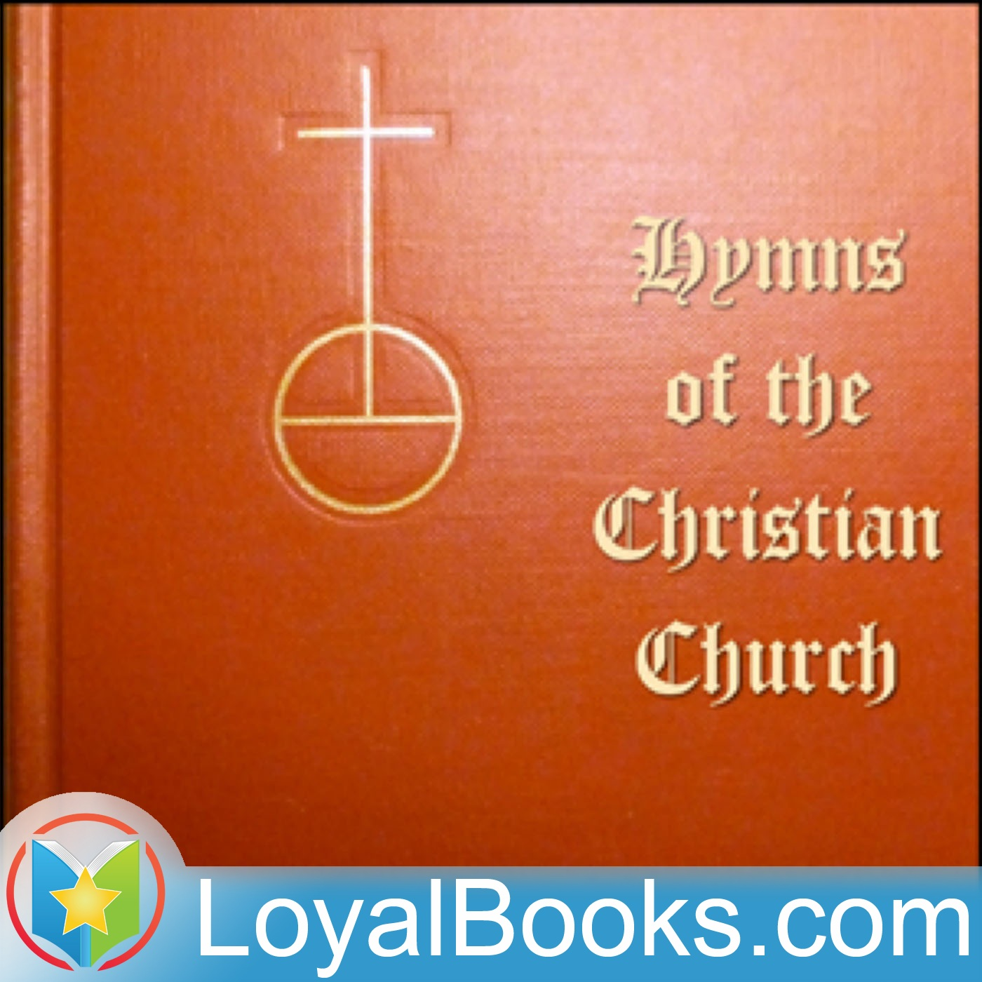 <![CDATA[Hymns of the Christian Church by Various]]>