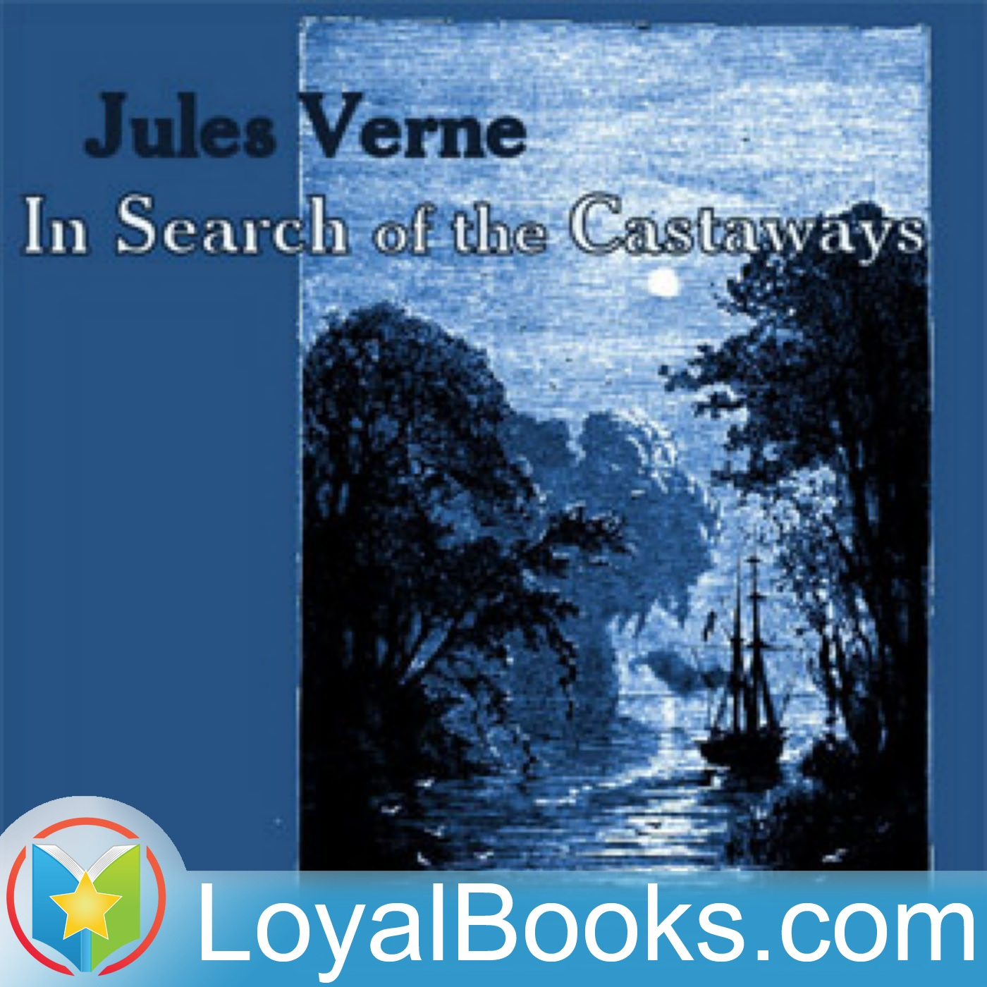 <![CDATA[In Search of the Castaways by Jules Verne]]>