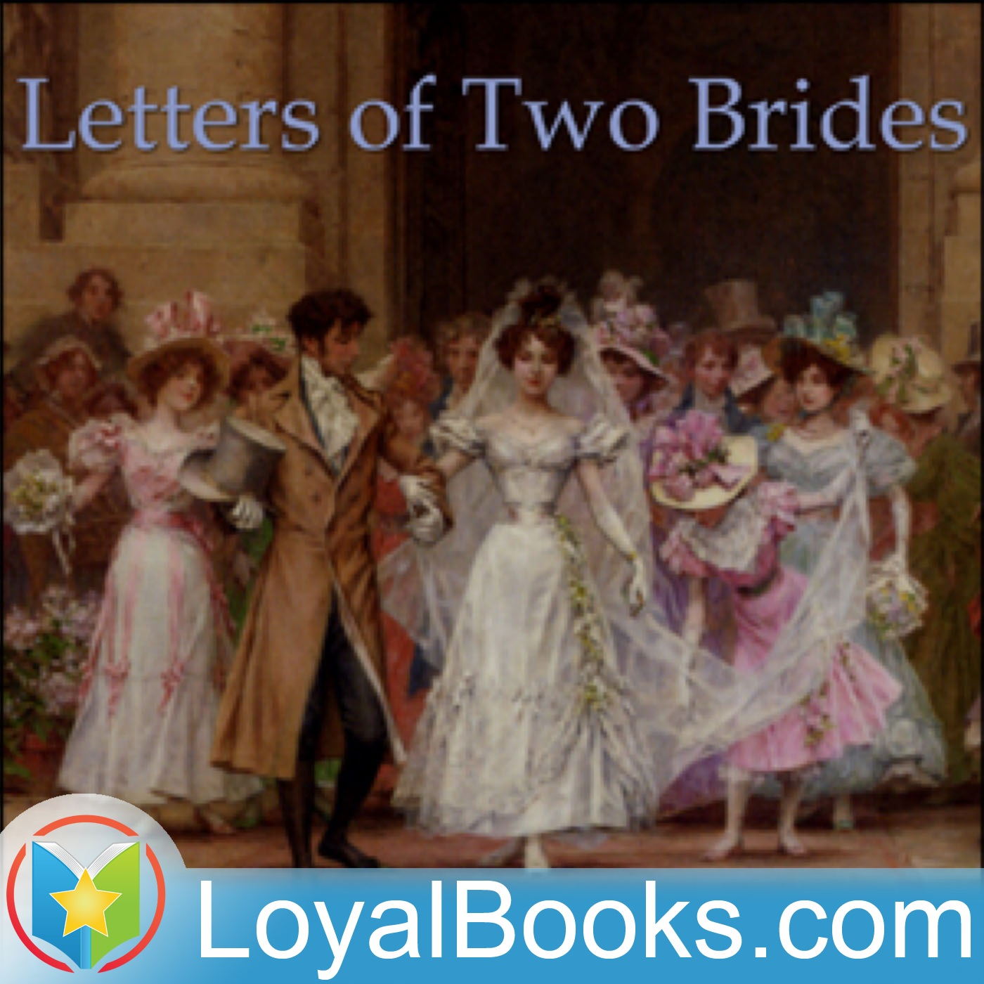 <![CDATA[Letters of Two Brides by Honore de Balzac]]>