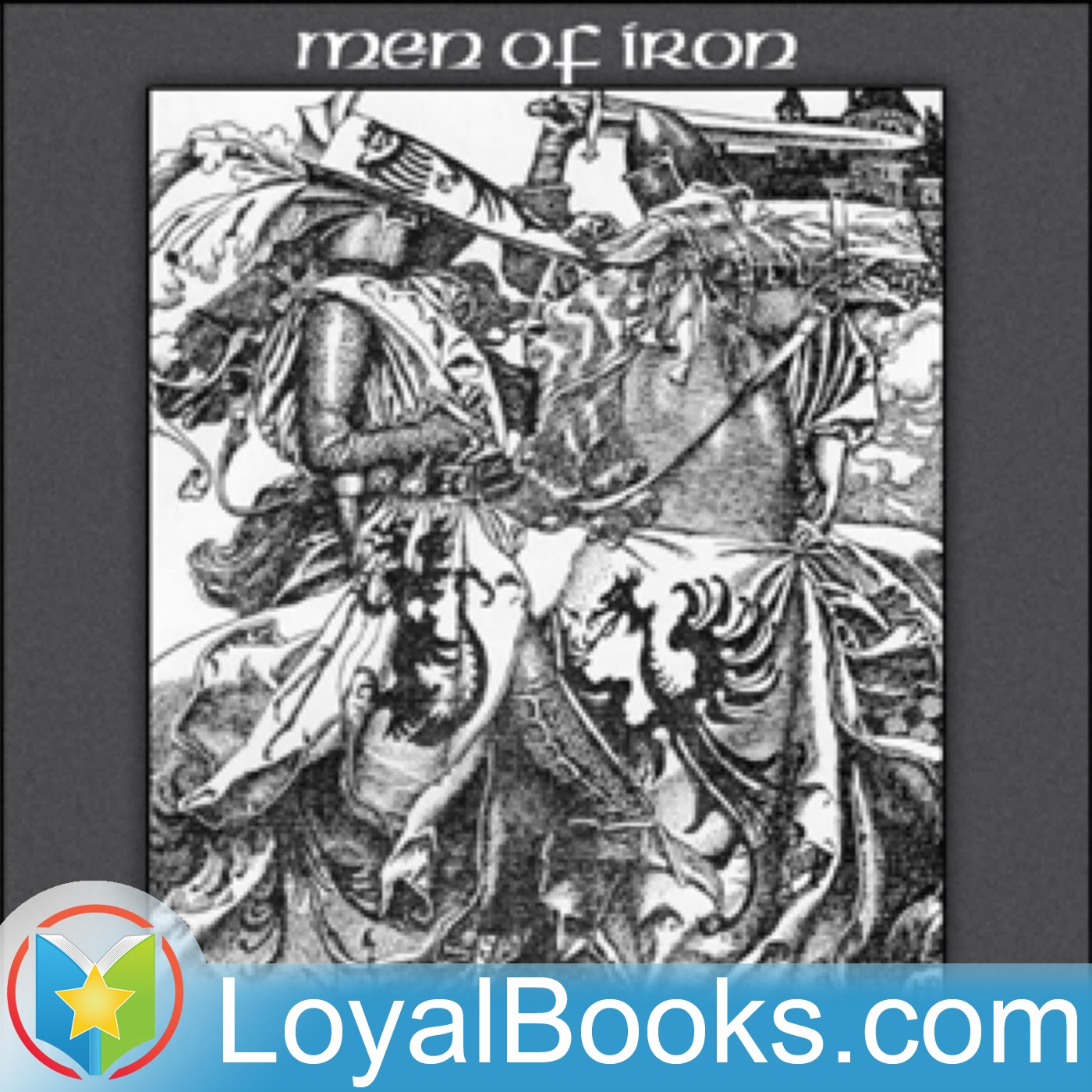 <![CDATA[Men of Iron by Howard Pyle]]>