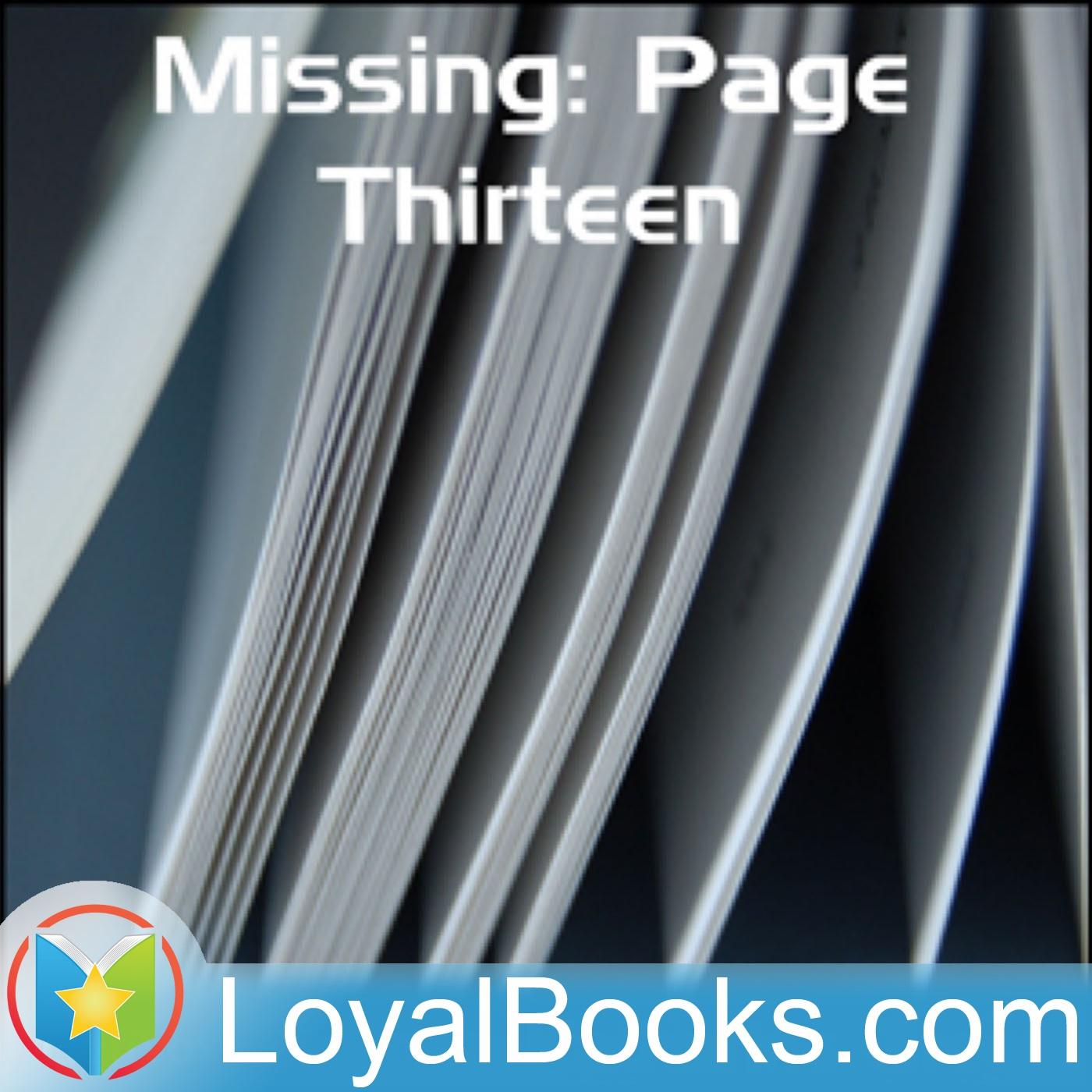 <![CDATA[Missing: Page Thirteen by Anna Katharine Green]]>