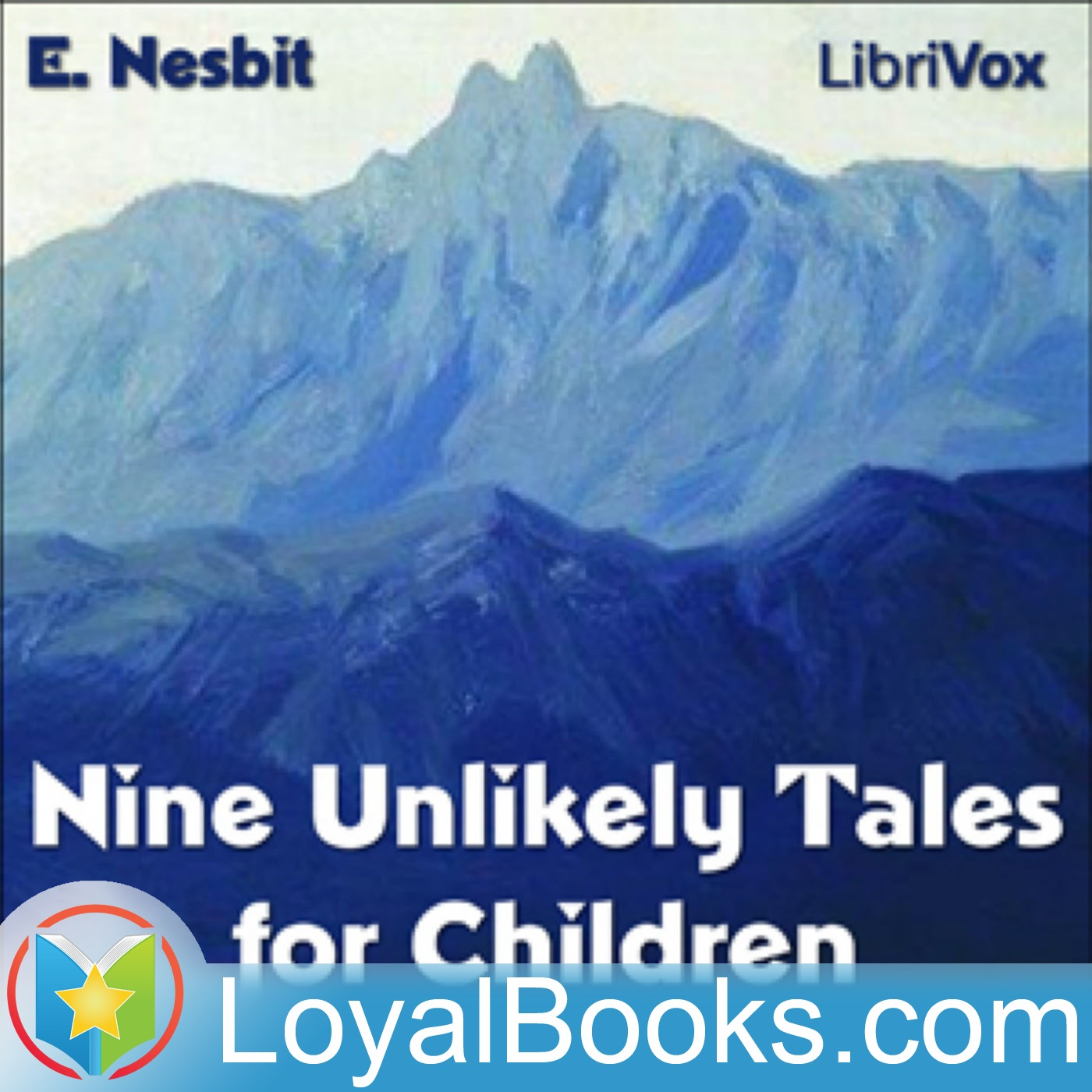 <![CDATA[Nine Unlikely Tales for Children by Edith Nesbit]]>
