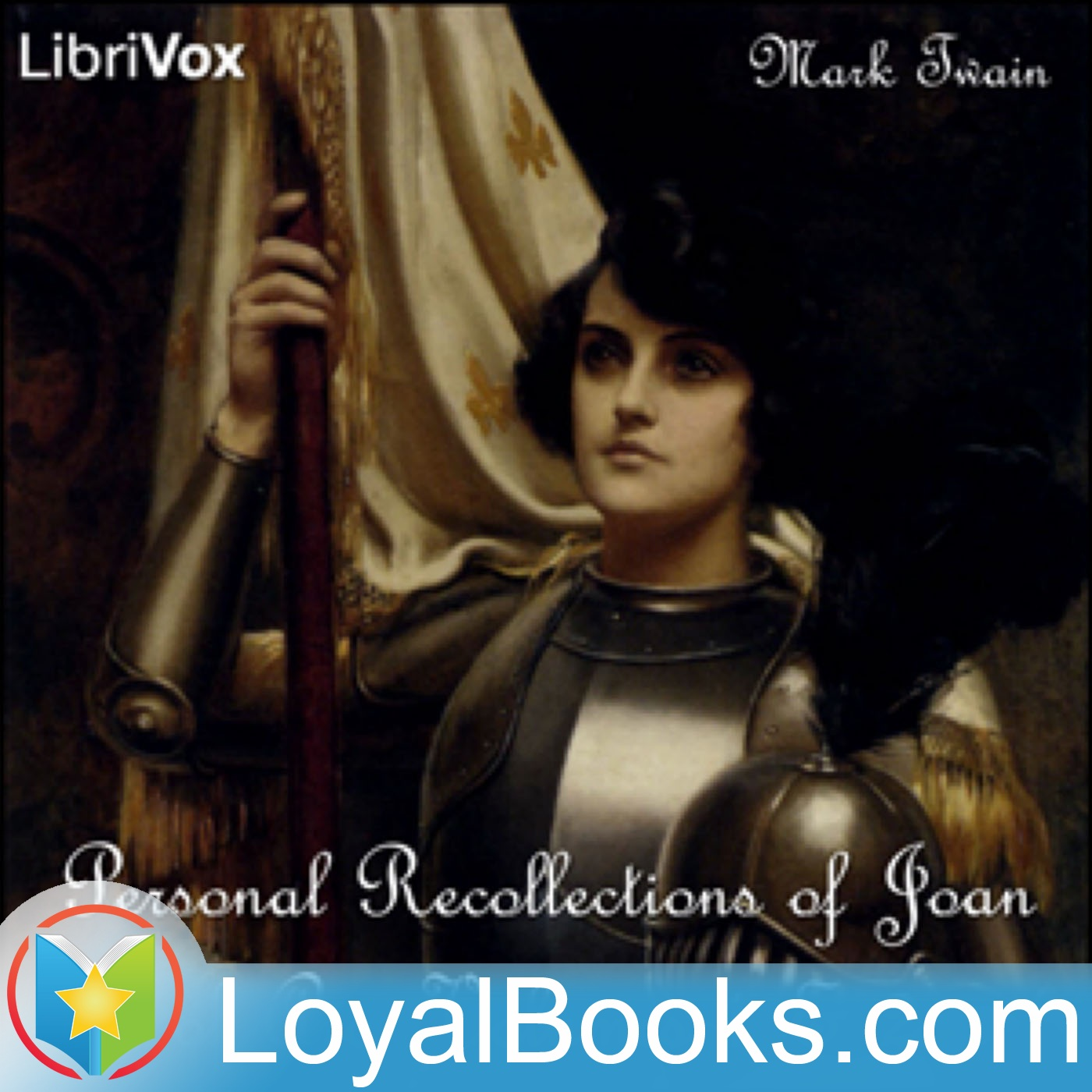 <![CDATA[Personal Recollections of Joan of Arc, Volumes 1 & 2 by Mark Twain]]>