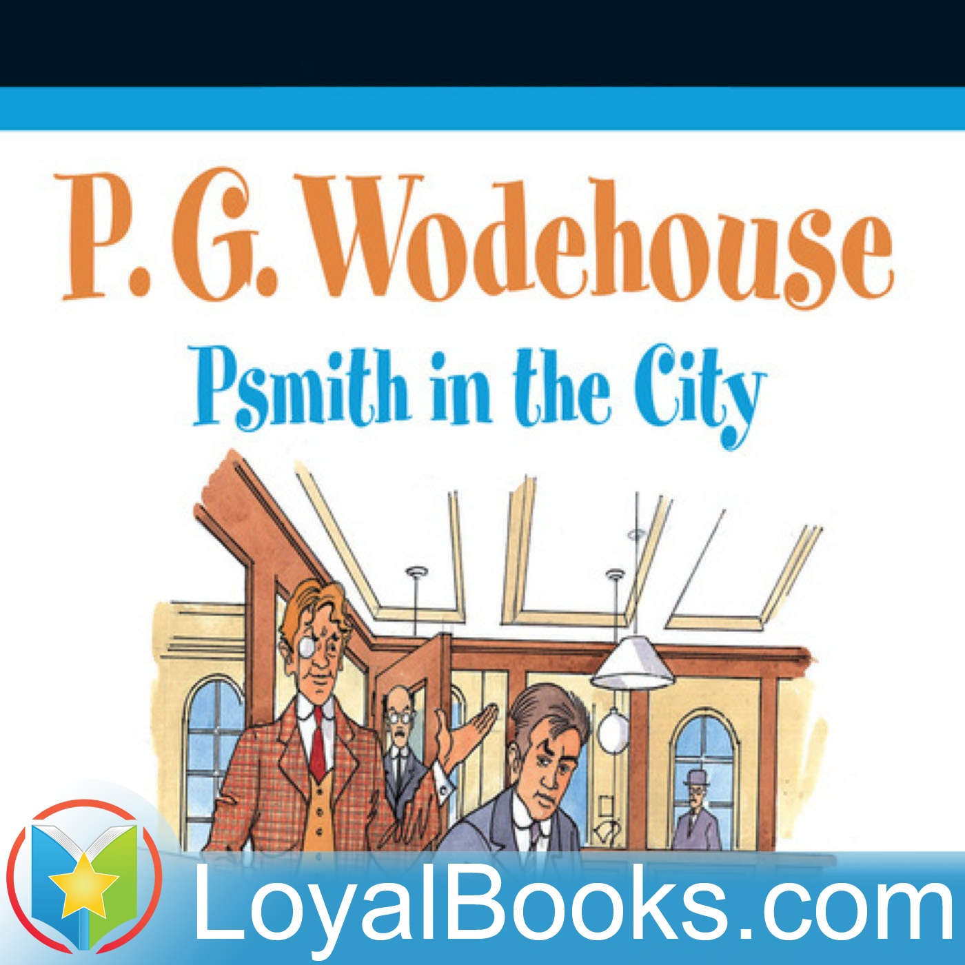 <![CDATA[Psmith in the City by P. G. Wodehouse]]>