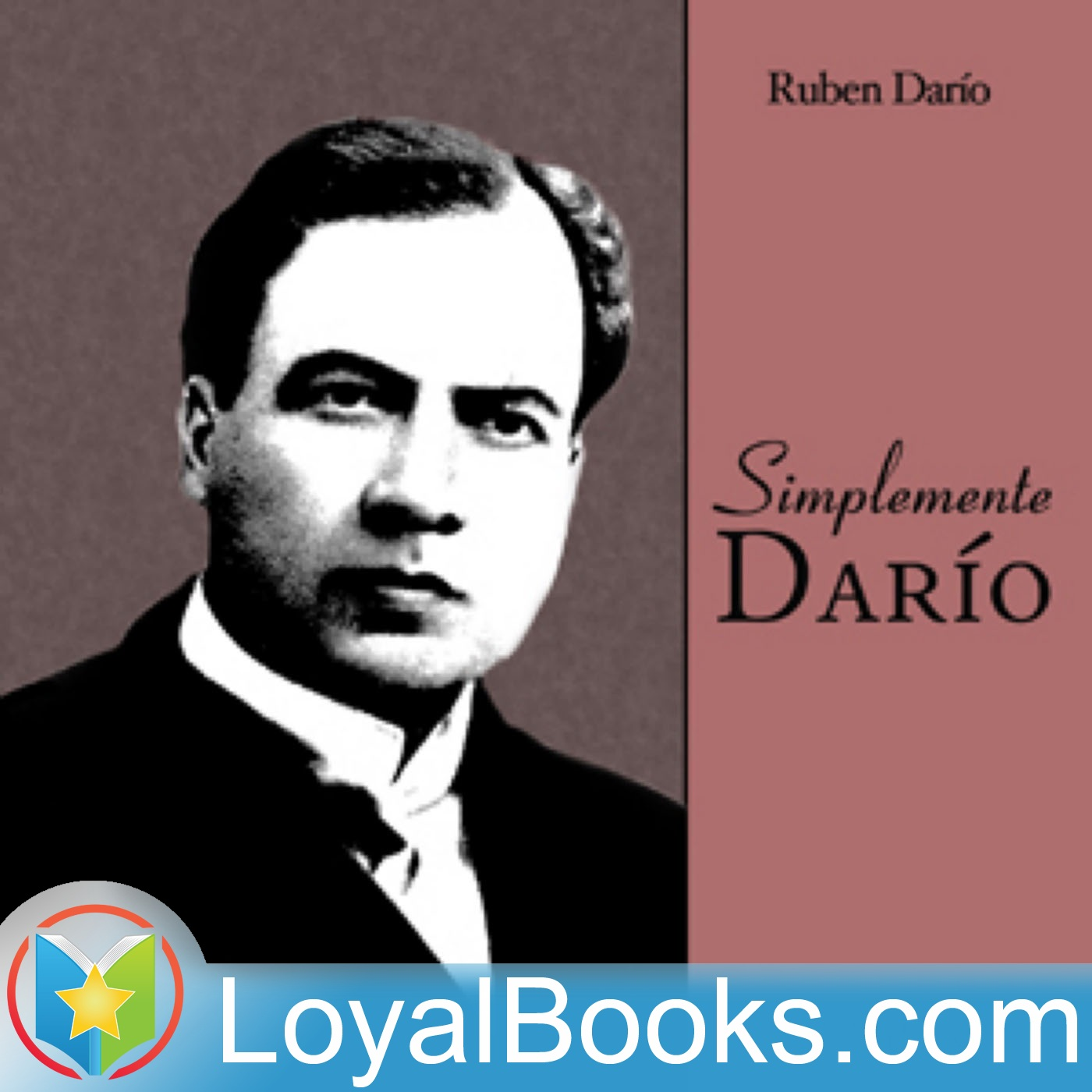 <![CDATA[Simplemente  Darío by Ruben Darío]]>