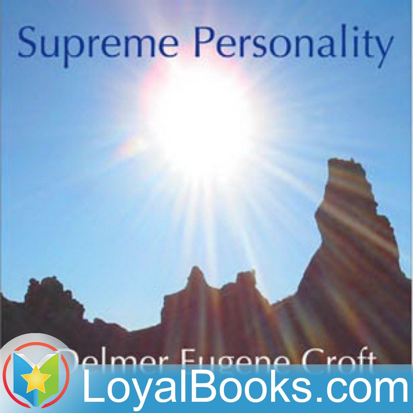 <![CDATA[Supreme Personality by Delmer Eugene Croft]]>