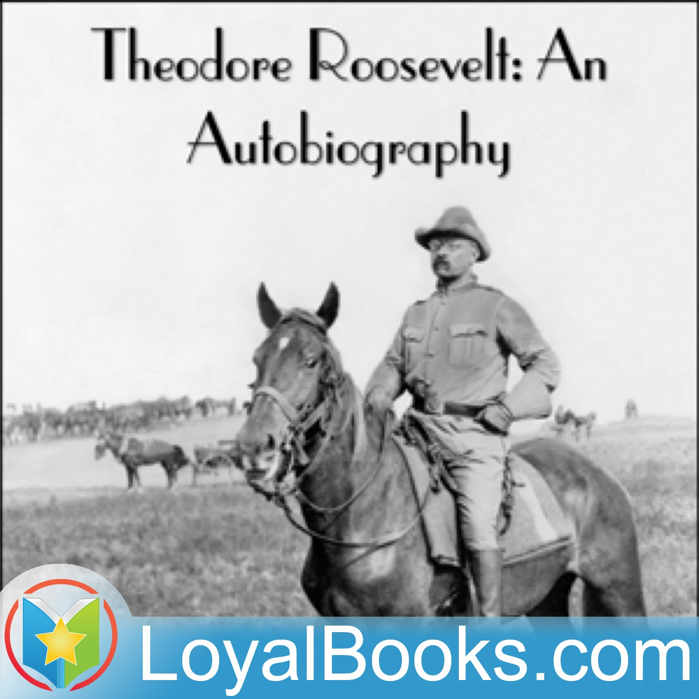 <![CDATA[Theodore Roosevelt: An Autobiography by Theodore Roosevelt]]>