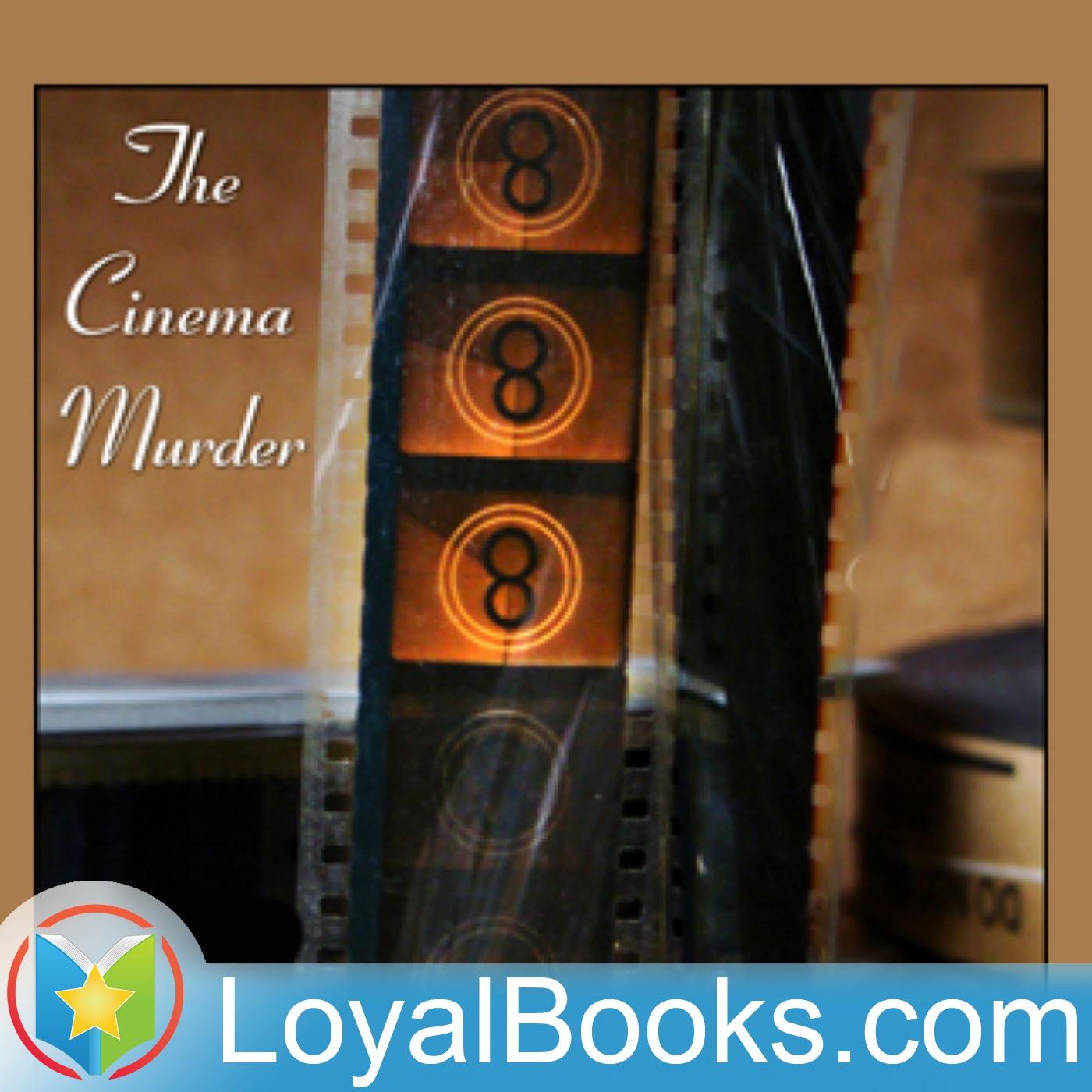 <![CDATA[The Cinema Murder by Edward Phillips Oppenheim]]>