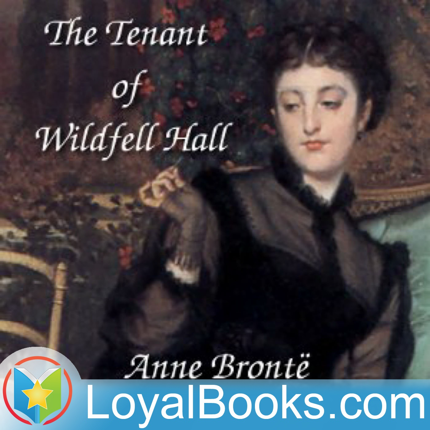<![CDATA[The Tenant of Wildfell Hall by Anne Brontë]]>