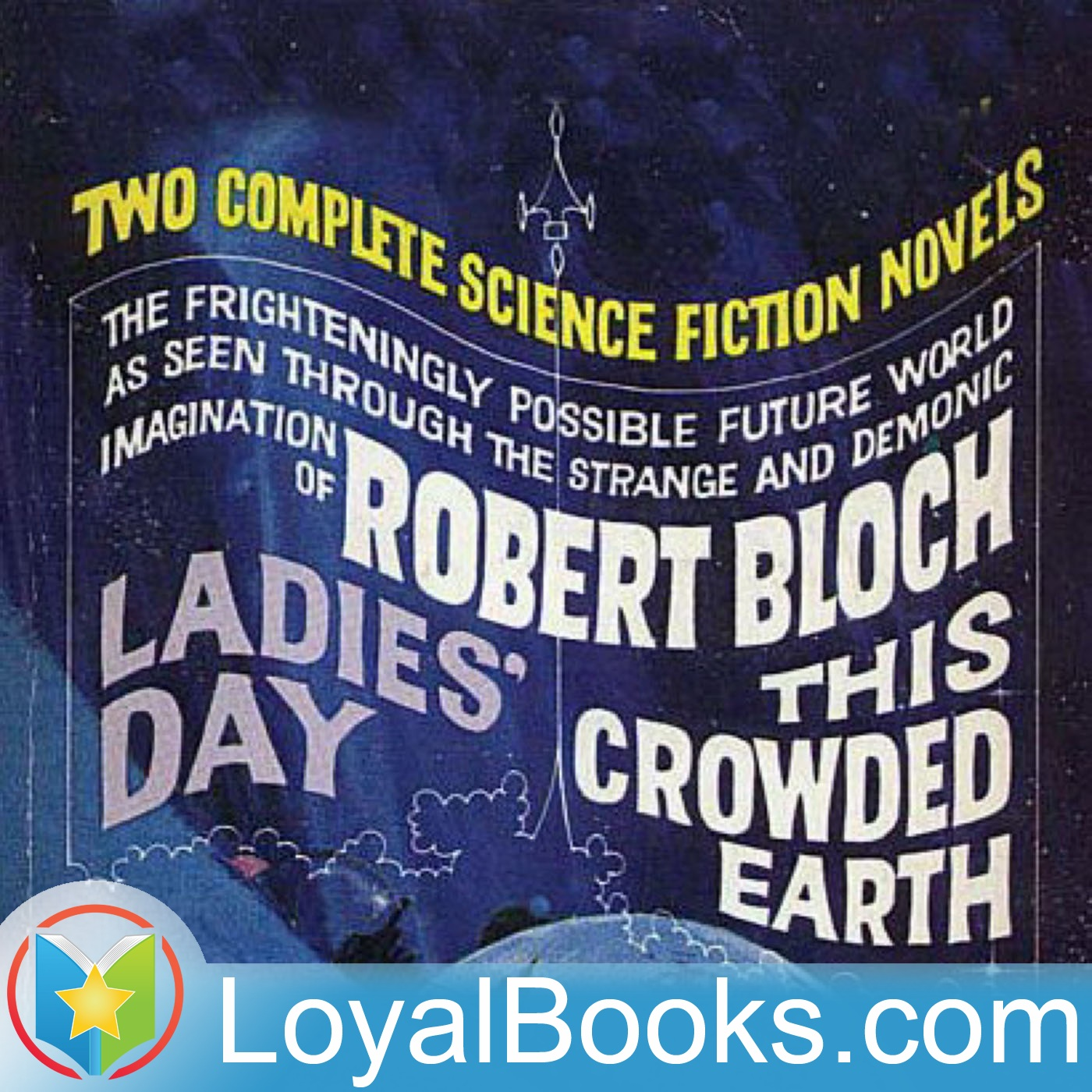 <![CDATA[This Crowded Earth by Robert Bloch]]>