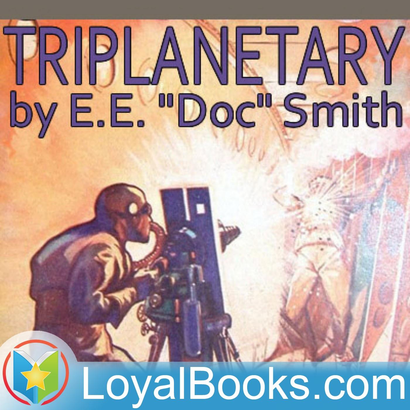 "<![CDATA[Triplanetary by E.E. ""Doc"" Smith]]>"