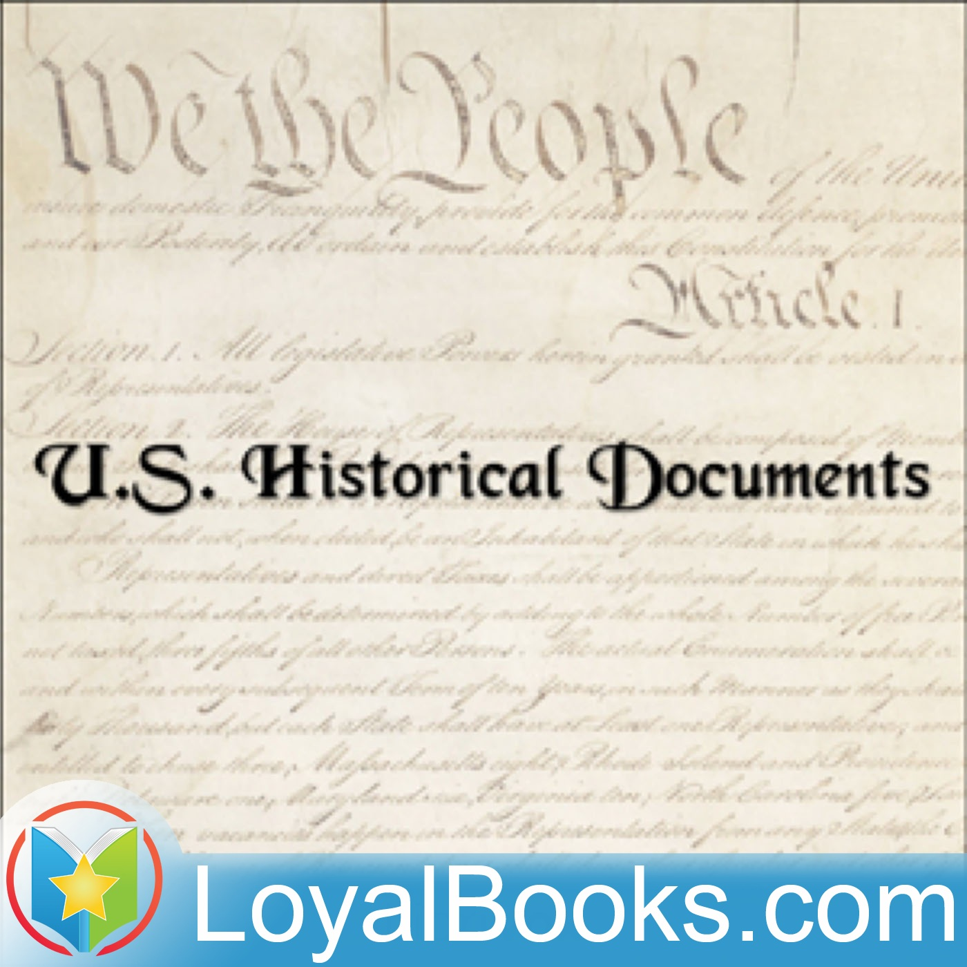 <![CDATA[U.S. Historical Documents by Various]]>