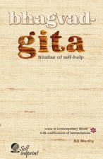 Bhagvad-Gita: Treatise of Self-help by BS Murthy
