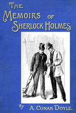 Memoirs of Sherlock Holmes, The by Sir Arthur Conan Doyle