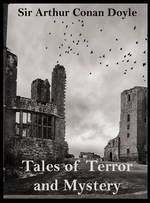 Tales of Terror and Mystery by Sir Arthur Conan Doyle