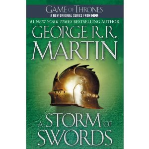 A Storm of Swords: A Song of Ice and Fire, Book 3 by George R. R. Martin