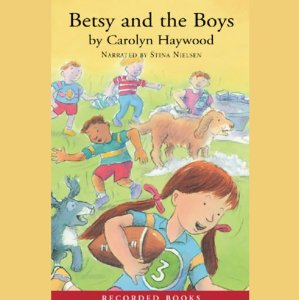 Betsy and the Boys (Unabridged) by Carolyn Haywood