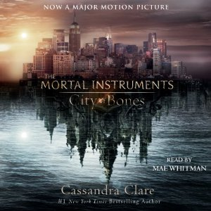 City of Bones: The Mortal Instruments by Cassandra Clare