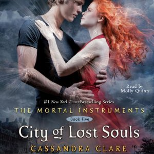 City of Lost Souls: Mortal Instruments, Book 5 by Cassandra Clare