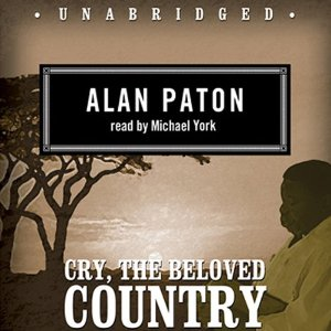 Cry, the Beloved Country (Unabridged) by Alan Paton