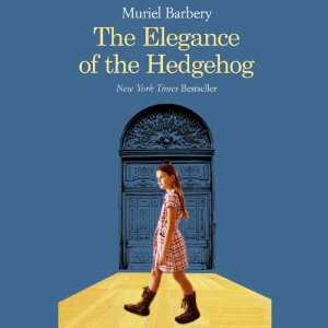 Elegance of the Hedgehog (Unabridged) by Muriel Barbery