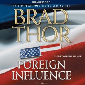 Foreign Influence (Unabridged) by Brad Thor