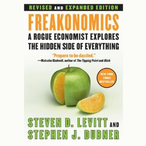 Freakonomics: Revised Edition (Unabridged) by Steven D. Levitt and Stephen J. Dubner