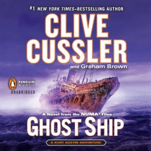 Ghost Ship: NUMA Files, Book 12 by Clive Cussler, Graham Brown