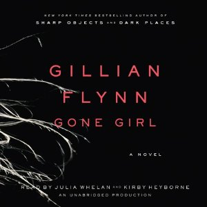 Gone Girl: A Novel by Gillian Flynn