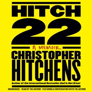 Hitch-22: A Memoir (Unabridged) by Christopher Hitchens