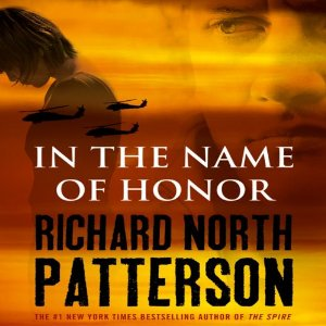 In the Name of Honor (Unabridged) by Richard North Patterson